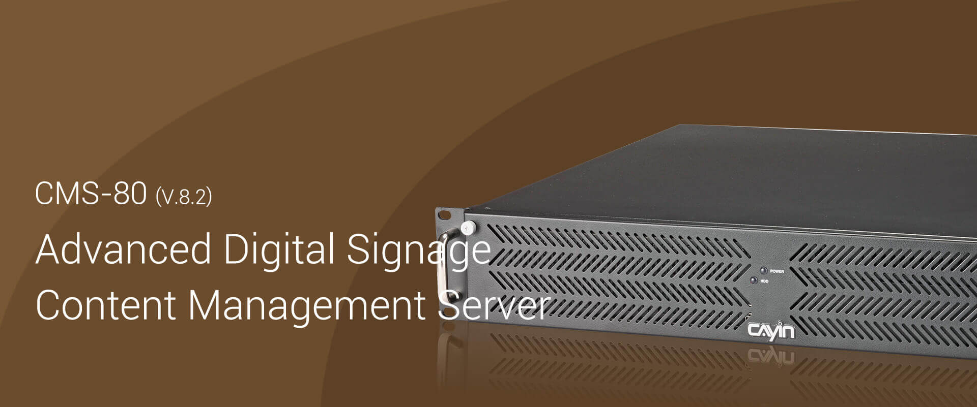CMS-80 (v.8.2) Entry-Level Digital Signage Content Management Server